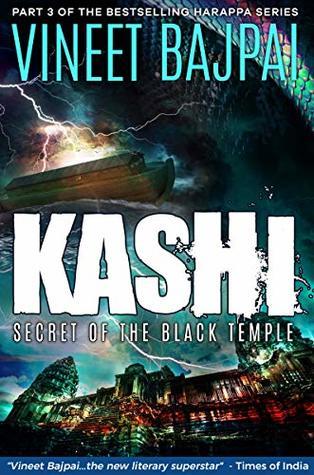 KASHI: Secret of the Black Temple by Vineet Bajpai