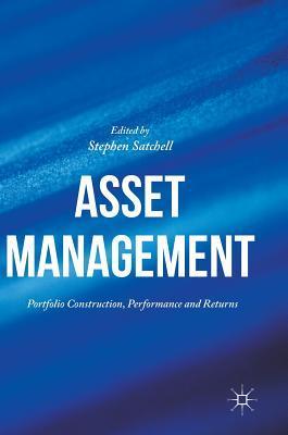 Asset Management: Portfolio Construction, Performance and Returns