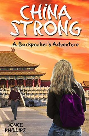 China Strong: A Backpacker's Adventure