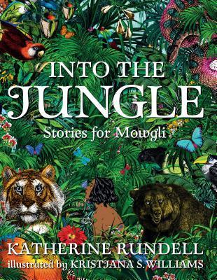 Into the Jungle: Stories for Mowgli