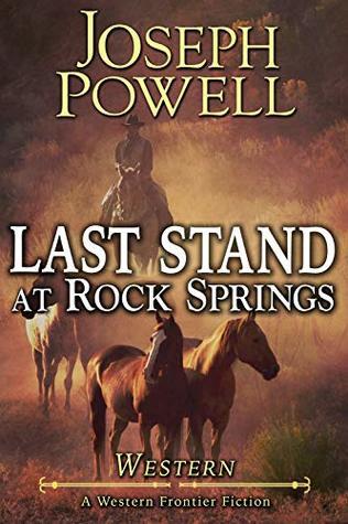 Western: Last Stand At Rock Springs