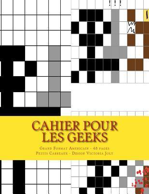 Cahier Pour Les Geeks - Grand Format Americain - 48 Pages - Petits Carreaux: Sketchbook Design 1