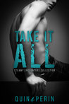 Take It All (Steamy Encounters Collection)