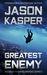 Greatest Enemy by Jason Kasper