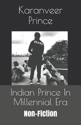 Indian Prince in Millennial Era: Non-Fiction
