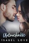Untouchable (Unexpected Love, #1)
