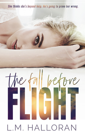 The Fall Before Flight by L.M. Halloran