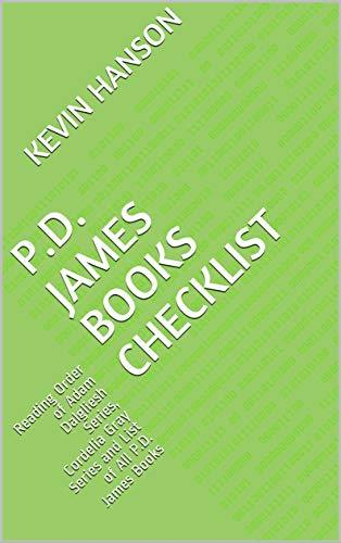 P.D. James Books Checklist: Reading Order of Adam Dalgliesh Series, Cordelia Gray Series and List of All P.D. James Books