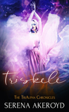 Triskele (The TriAlpha Chronicles, #2)