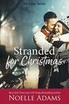 Stranded for Christmas (Holiday Acres, #4)