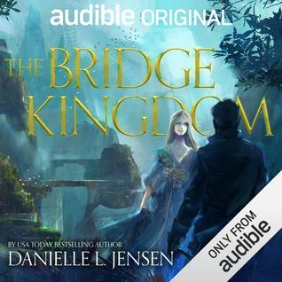 The Bridge Kingdom (The Bridge Kingdom series, #1)