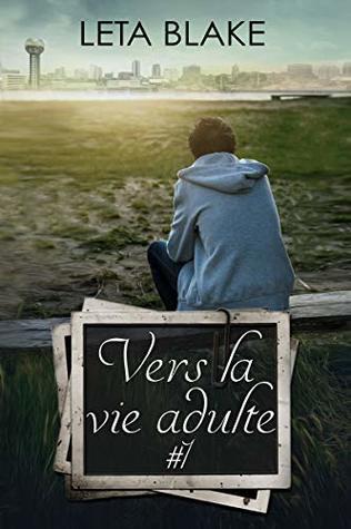 Vers la vie adulte #1