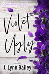 Violet Ugly