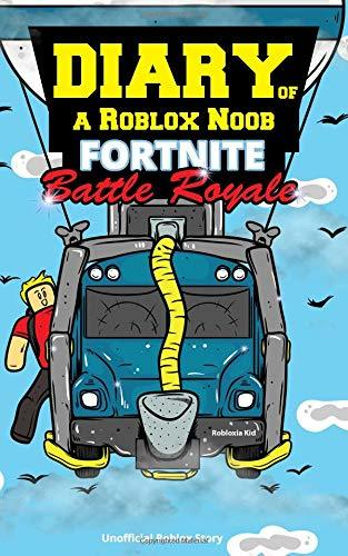 Diary of a Roblox Noob: Fortnite Battle Royale