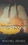 The Professor (The Cauley Files, 1)