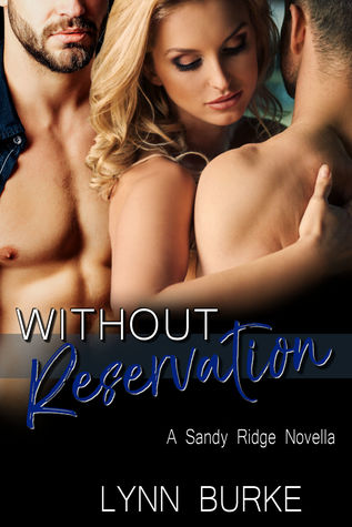 Without Reservation by Lynn Burke