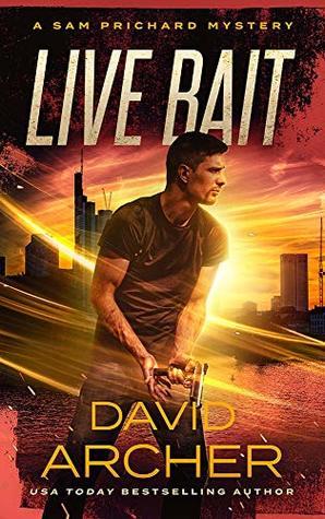 Live Bait (Sam Prichard #18)