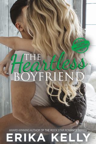 The Heartless Boyfriend (Bad Boyfriend, #2)