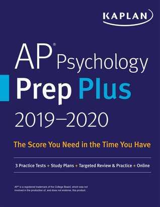 AP Psychology Prep Plus 2019-2020: 3 Practice Tests + Study Plans + Targeted Review  Practice + Online