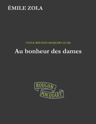 Au bonheur des dames (Les Rougon-Macquart) (Volume 11)