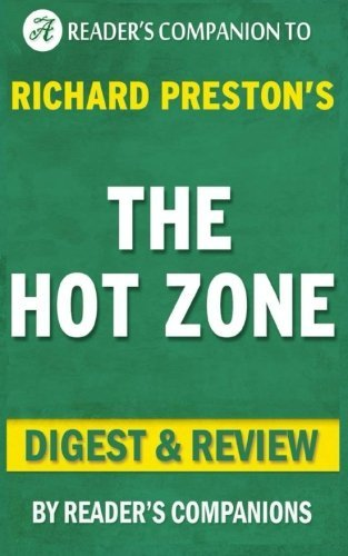 Summary of The Hot Zone by Richard Preston | Digest & Review