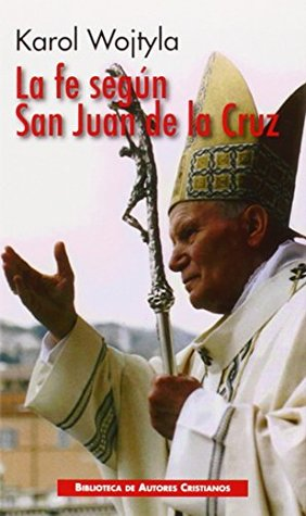 Fe según San Juan de la Cruz