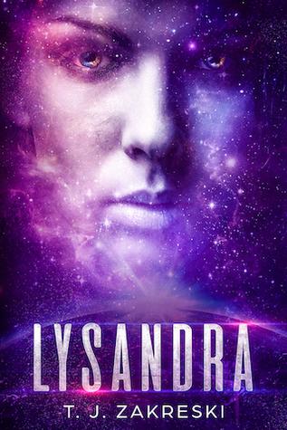 Lysandra by T.J. Zakreski