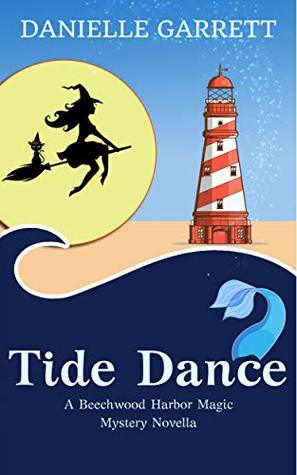 Tide Dance: A Beechwood Harbor Magic Mystery Novella