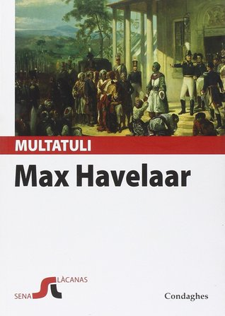 Max Havelaar. Est a nàrrere: Sas astas de su cafè de sa Cumpangia de Cummèrtziu olandesa