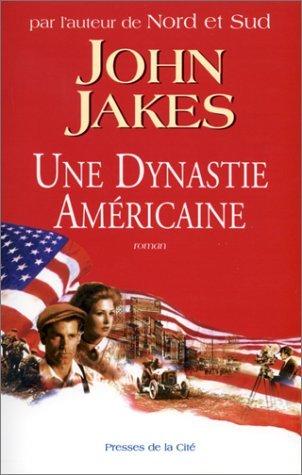Une dynastie americaine