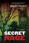 Secret Rage: A Mystery (The Rage Series Book 3)
