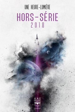 Une Heure-Lumière Hors-Série 2018