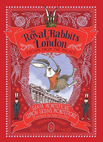 Escape from the Palace (The Royal Rabbits of London #2)