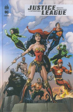 Justice League Rebirth 3. Intemporel
