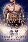 The Time Between Us (Between Us #1)