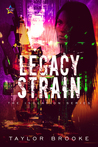 Legacy Strain (Isolation #3)