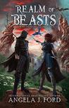 Realm of Beasts (Legend of the Nameless One, #1)