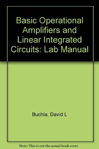 Basic Operational Amplifiers and Linear Integrated Circuits 2nd Edition