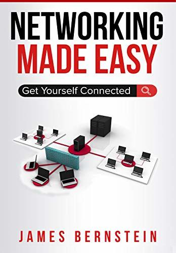 Networking Made Easy: Get Yourself Connected (Computers Made Easy Book 3)