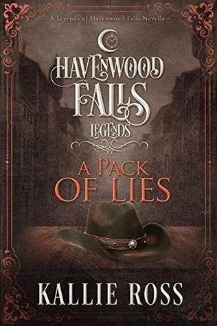 A Pack of Lies: (A Legends of Havenwood Falls Novella)