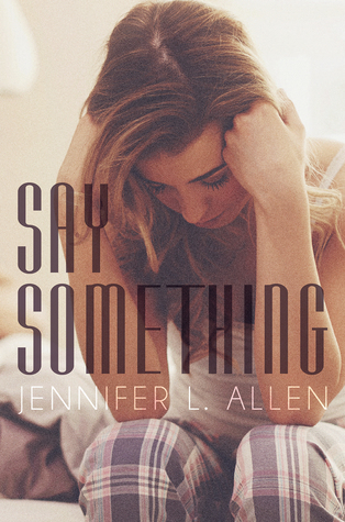 Say Something by Jennifer L. Allen