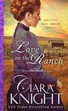 Love on the Ranch (McKinnie Mail Order Brides Book 4)