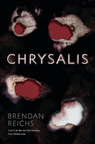 Chrysalis (Project Nemesis Book 3)