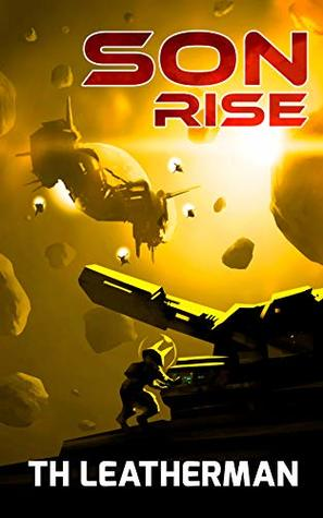 Son Rise (The Burning Son Book 3)