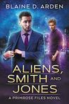 Aliens, Smith and Jones (The Primrose Files #1)