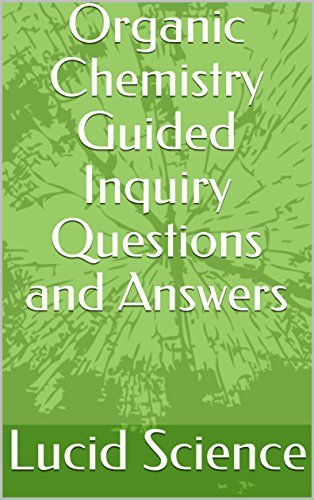 Organic Chemistry Guided Inquiry Questions and Answers