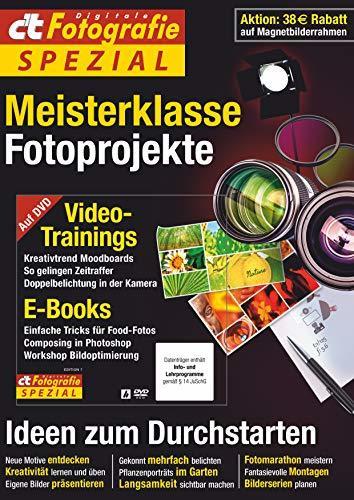 c't Fotografie Spezial: Meisterklasse Edition 7: Fotoprojekte