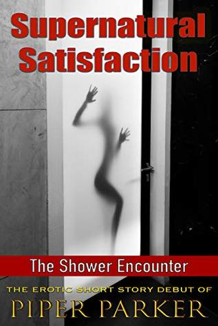 Supernatural Satisfaction: The Shower Encounter