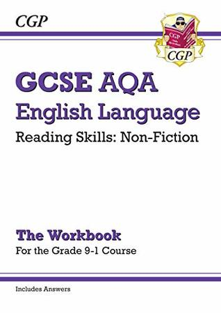 New Grade 9-1 GCSE English Language AQA Reading Skills Workbook: Non-Fiction (includes Answers) (CGP GCSE English 9-1 Revision)