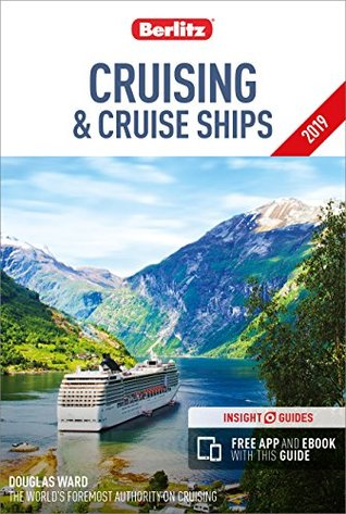 Berlitz Cruising and Cruise Ships 2019 (Travel Guide with Free Ebook)